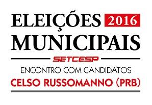 SETCESP Convida: Encontro com Candidatos – Celso Russomanno