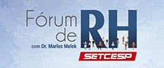 SETCESP Convida: Fórum de RH SETCESP com Dr. Marlos Melek
