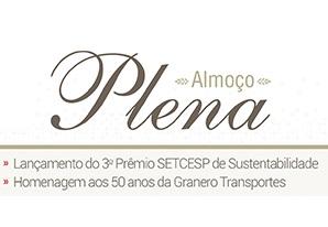 Lançamento do 3º Prêmio SETCESP de Sustentabilidade e 50 anos da Granero Transportes