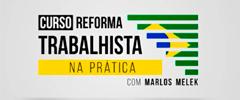 Curso Reforma Trabalhista na prática com Marlos Melek
