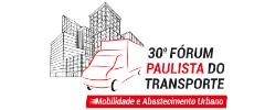 30º Fórum Paulista do Transporte – Mobilidade e Abastecimento Urbano