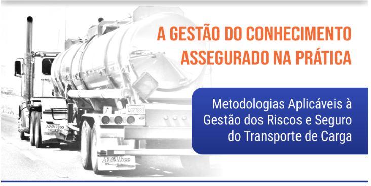 CIST realiza workshop sobre metodologia de gestão dos riscos e seguro do transporte de carga