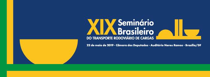 Reforma da previdência é um dos temas do XIX Seminário Brasileiro do Transporte Rodoviário de Cargas em Brasília