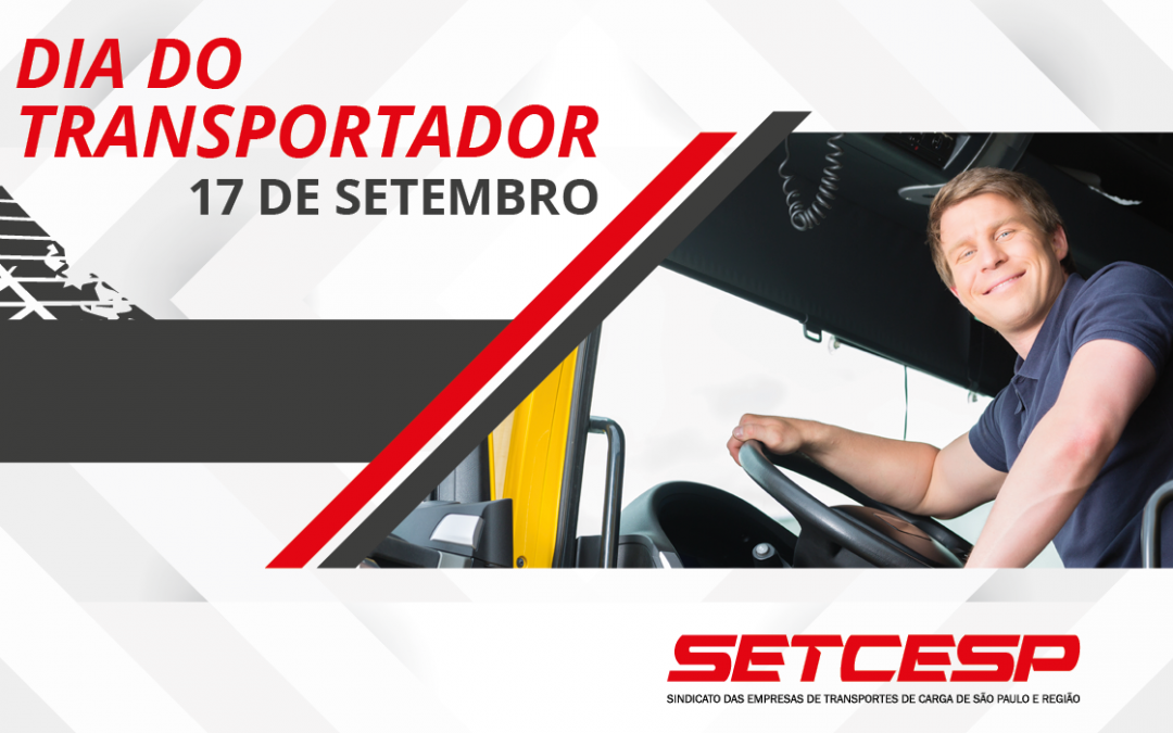 Dia Nacional do Transportador Rodoviário de Cargas: uma homenagem para quem gira a economia do Brasil