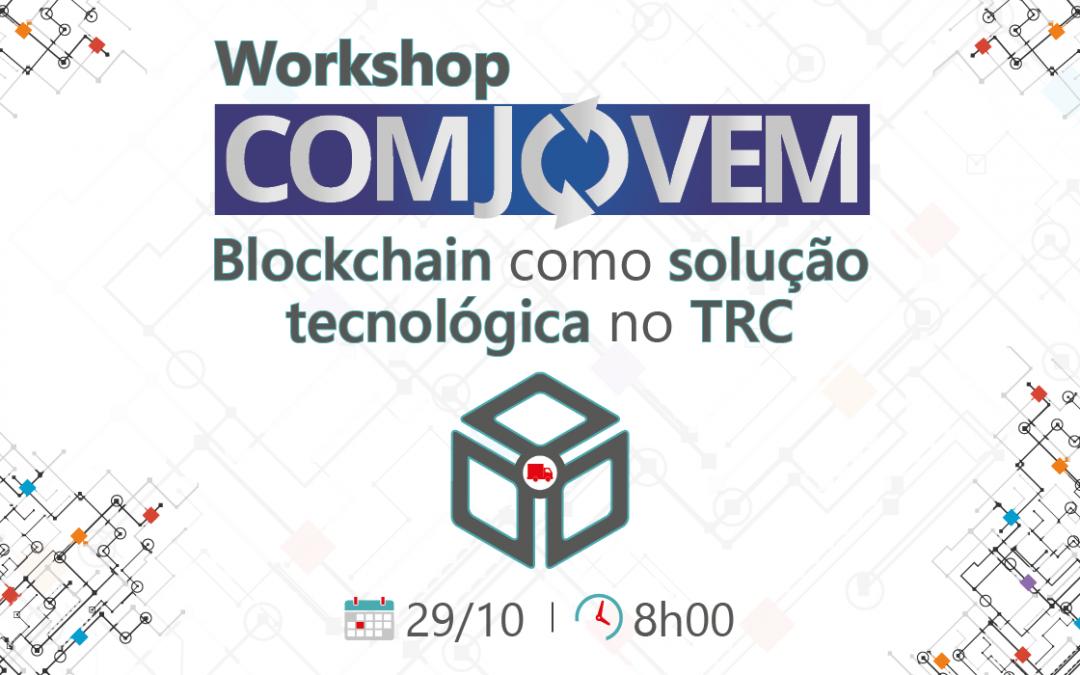 Participe do Workshop COMJOVEM SP – Blockchain como solução tecnológica no TRC