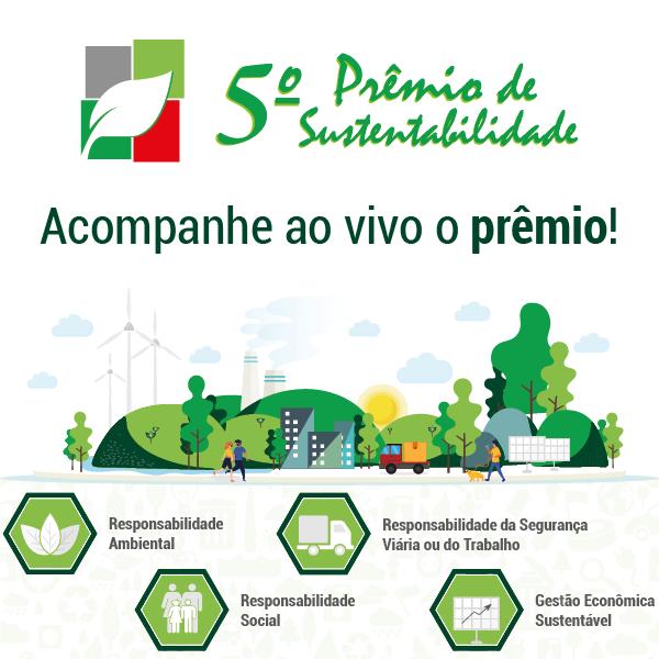 É HOJE! Acompanhe ao vivo o 5º Prêmio de Sustentabilidade!