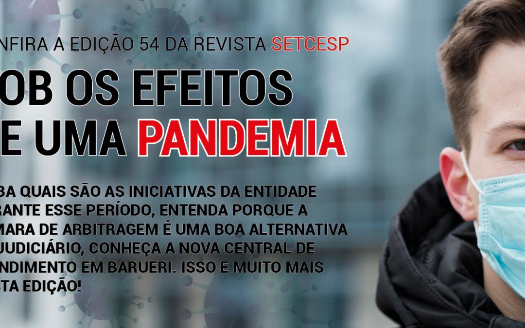 Sob os efeitos da pandemia: confira a edição 54 da Revista SETCESP!