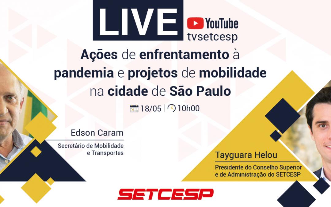 LIVE – Ações durante a pandemia e projetos de mobilidade em São Paulo