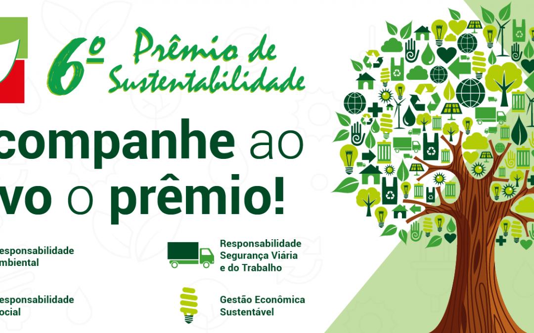 É HOJE! Acompanhe ao vivo o 6º Prêmio de Sustentabilidade!