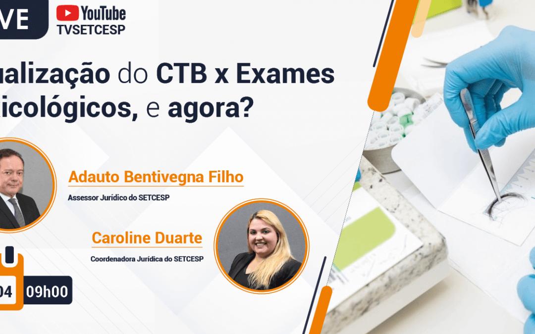 Atualização do CTB e Exame Toxicológico são temas de live do SETCESP