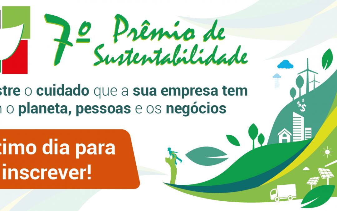 Último dia para inscrever a sua empresa no Prêmio de Sustentabilidade