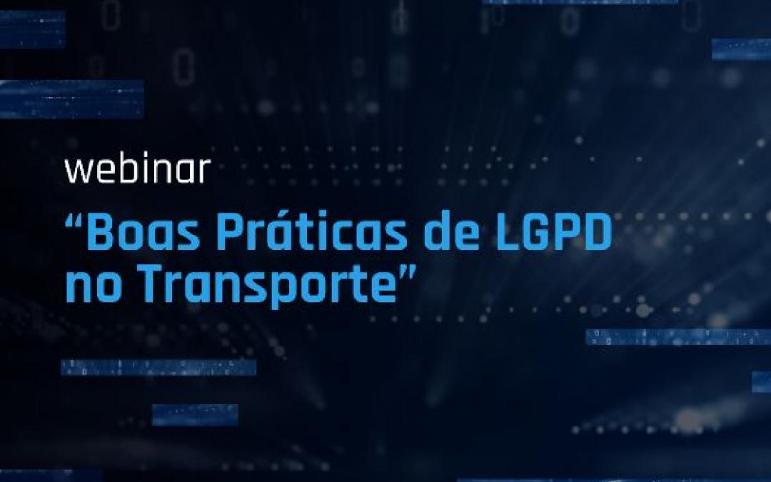 """Sistema CNT convida para o webinar """"Boas Práticas de LGPD no Transporte"""""""