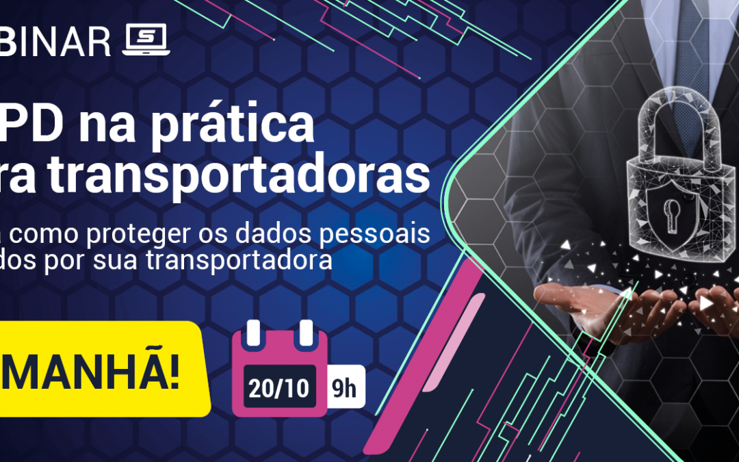 É amanhã: Webinar LGPD na prática para transportadoras
